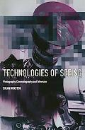 Technologies of Seeing:photo.,cinema...