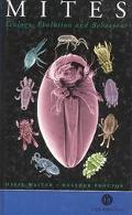 Mites Ecology, Evolution and Behaviour