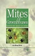 Mites of Greenhouses Identification, Biology, and Control