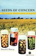 Seeds of Concern The Genetic Manipulation of Plants