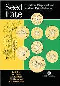 Seed Fate Predation, Dispersal and Seedling Establishment