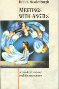 Meetings with Angels: A Hundred and One Real-Life Encounters - H. C. Moolenburgh - Paperback