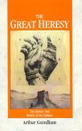 Great Heresy - Arthur Guirdham