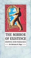 Mirror of Existence Stepping into Wholeness