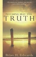 Nothing but the Truth Revised/E - Evangelical Press - Paperback