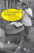 The Charitable Impulse: NGOs and Development in East and North-East Africa