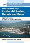 Costas Del Azahar, Dorada and Brava: Denia to the French Border - John Marchment - Hardcover
