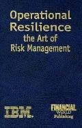 Operational Resiliance The Art of Risk Management