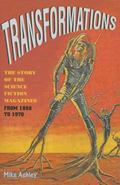 Transformations The Story Of The Science Fiction Magazines From 1950 To 1970