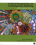 Critical Perspectives on Contemporary Painting Hybridity, Hegemony, Historicism