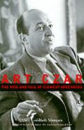 Art Czar The Rise and Fall of Clement Greenberg