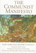Communist Manifest Principles of Communism, the Communist Manifesto 150 Years Later
