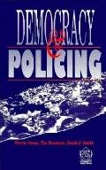 Democracy and Policing (Psi Research Report, 784)