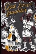 God Loves Laughter - William Sears - Paperback