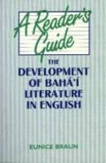 Reader's Guide : The Development of Baha'i Literature in English