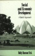 Social and Economic Development : A Baha'i Approach