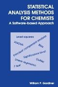 Statistical Analysis Methods For Chemists A Software-based Approach