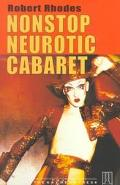Nonstop Neurotic Cabaret