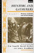 Hunters and Gatherers History, Evolution, and Social Change