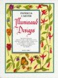 Illuminated Designs - Patricia Carter - Hardcover