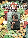 All About Compost Recycling Hosehold and Garden Waste
