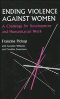 Ending Violence Against Women A Challenge for Development and Humanitarian Work