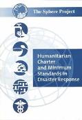 Humanitarian Charter and Minimum Standards in Disaster Relief