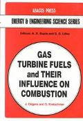 Gas Turbine Fuels and Their Influence on Combustion