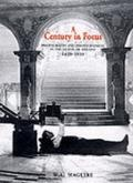 Century in Focus Photography and Photographers in the North of Ireland, 1839-1939