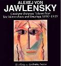 Alexej Von Jawlensky, 1890-1938: Catalogue Raisonn of the Watercolours and Drawings, Vol. 4
