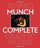 Edvard Munch : The Complete Graphic Works Revised Edition