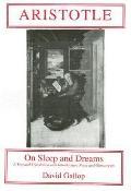 Aristotle On Sleep & Dreams