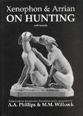 Xenophon & Arrian, on Hunting