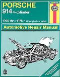 Porsche 914 Automotive Repair Manual Models Covered  Porsche 914 1.7 Litre, Porsche 914 1.8 ...