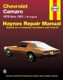 Chevrolet Camaro V8: 1970 thru 1981 (Haynes Repair Manuals)