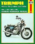 Triumph 650 & 750 2-Valve Twins Owners Workshop Manual/1963 to 1983
