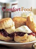 Best-Ever Comfort Food : More Than 200 Recipes for Home-Cooked Childhood Treats and Family C...