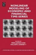 Nonlinear Modeling of Economic and Financial Time-series (International Symposia in Economic...
