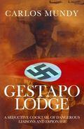 Gestapo Lodge