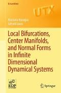 Local Bifurcations, Center Manifolds, and Normal Forms in Infinite-Dimensional Dynamical Sys...