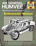 Am General Humvee Manual : The US Army's Iconic High-Mobility Multi-Purpose Wheeled Vehicle ...
