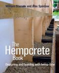 Hempcrete Book : Designing and Building with Hemp-Lime