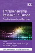 Entrepreneurship Research in Europe : Evolving Concepts and Processes