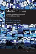 Media Clusters : Spatial Agglomeration and Content Capabilities