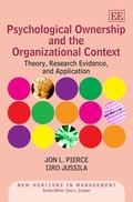 Psychological Ownership and the Organizational Context : Theory, Research Evidence and Appli...
