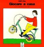 Giocare a Casa / Playing at Home