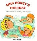 Mrs Honey's Holiday