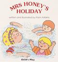 Mrs Honey's Holiday