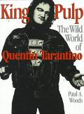 King Pulp The Wild World of Quentin Tarantino