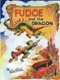 Fudge and the Dragon